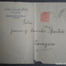 Sellos: FRONTAL CARTA CIRCULADA CON FISCAL POR FALTA SELLOS 1937 FECHADOR SOS DEL REY CATÓLICO ZARAGOZA. Lote 192382577