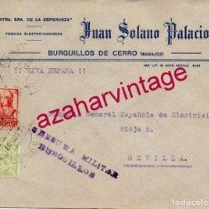 Sellos: BURGUILLOS DEL CERRO, BADAJOZ, SOBRE CIRCULADO A SEVILLA, CENSURA MILITAR, MUY RARO. Lote 192435423