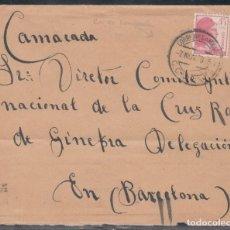 Sellos: CARTA, CIRCULADA A BARCELONA, MATASELLOS CORREO DE CAMPAÑA, . Lote 193435896