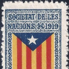 Selos: VIÑETA CATALANISTA INDEPENDENTISTA. SOCIETAT DE LES NACIONS 1919. CATALUNYA LLIURE. LUJO. MNH **. Lote 193768900