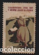 VIÑETA, 50 CTS,-CARABINEROS AYER HOY Y SIEMPRE LEALES AL PUEBLO-- CON GOMA.-VER FOTO (Sellos - España - Guerra Civil - De 1.936 a 1.939 - Nuevos)