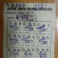 Sellos: SELLOS. CENTRAL OBRERA NACIONAL SINDICALISTA. ZARAGOZA. C.O.N.S. AÑOS 1938 39. Lote 193828352