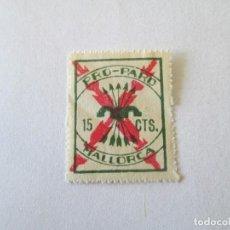 Sellos: SELLO * 15 CENTIMOS * PRO PARO * MALLORCA. Lote 194089292