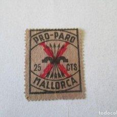Sellos: SELLO * 25 CENTIMOS * PRO PARO * MALLORCA. Lote 194089403