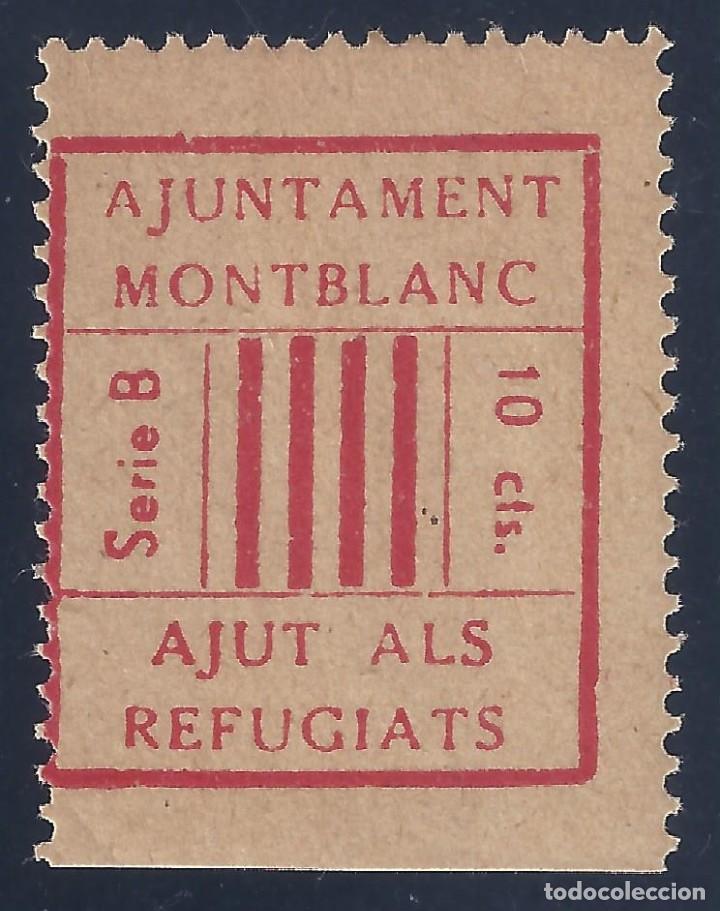 AJUNTAMENT MONTBLANC. AJUT ALS REFUGIATS. SERIE B. 10 CTS. MH * (Sellos - España - Guerra Civil - Locales - Nuevos)
