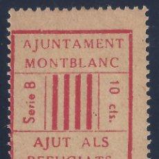 Sellos: AJUNTAMENT MONTBLANC. AJUT ALS REFUGIATS. SERIE B. 10 CTS. MH *. Lote 194630670