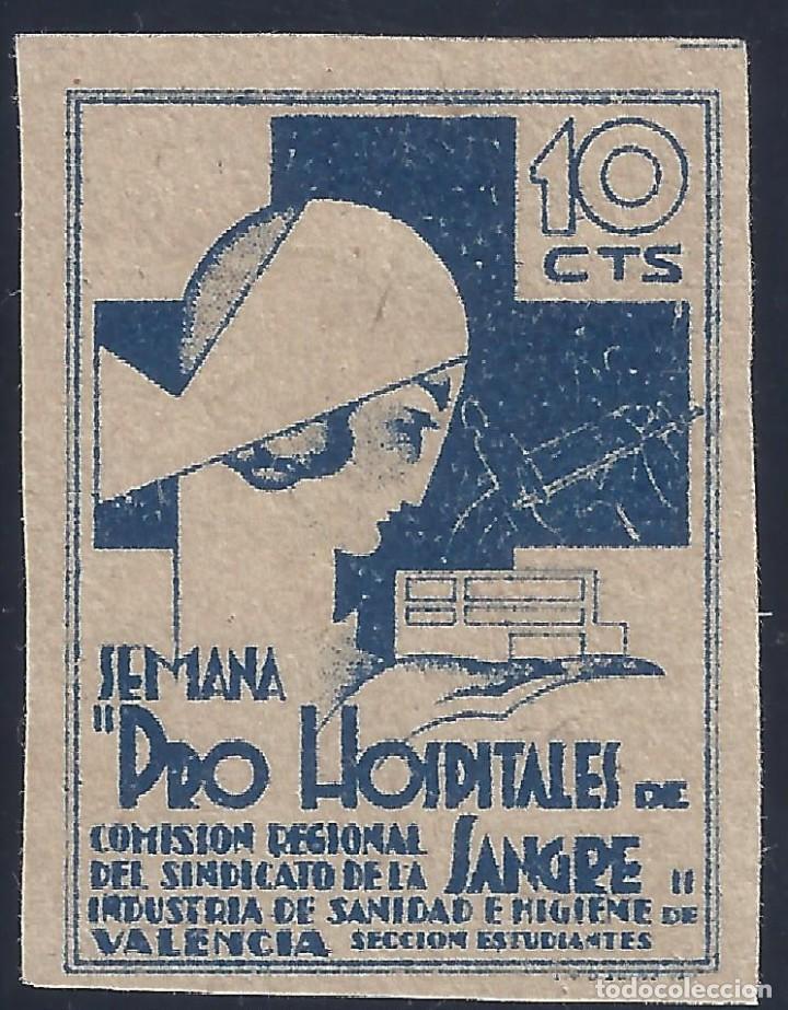 SEMANA PRO HOSPITALES DE SANGRE. VALENCIA. 10 CTS. MUY DIFÍCIL DE ENCONTRAR. LUJO. MNG. (Sellos - España - Guerra Civil - Viñetas - Nuevos)