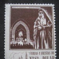 Sellos: FESTIVIDADES RELIGIOSAS. FERIAS Y FIESTAS DEL PILAR ZARAGOZA 11-18 OCTUBRE. FOURNIER VITORIA. Lote 195046266