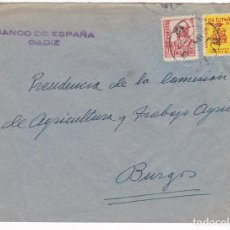Sellos: F6-12- GUERRA CIVIL. CARTA CÁDIZ - BURGOS 1937. LOCAL E ISABEL CATÓLICA PIE CORTO. Lote 195235027