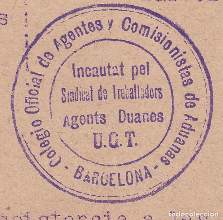 Sellos: F8-4- Guerra Civil . Documento Comité UGT Colegio Agentes y Comisionistas Aduanas Barcelona 1938 - Foto 2 - 195267161