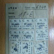 Selos: SELLOS. CENTRAL NACIONAL SINDICALISTA. ZARAGOZA. C.N.S. AÑO 1939 1940. Lote 195296581