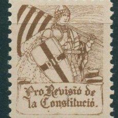 Sellos: GUERRA CIVIL. VIÑETA. **MNH - CATALUÑA ''PRO REVISIO DE LA CONSTITUCIO''. Lote 195405781