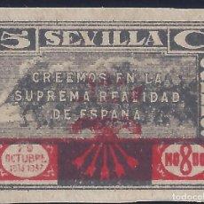 Sellos: SEVILLA. CREEMOS EN LA SUPREMA REALIDAD DE ESPAÑA. FALANGE. SIN DENTAR. MNH **. Lote 195898976