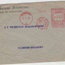 Sellos: LOTE V-SOBRE FRANQUEO MECANICO 1932 BANCO HISPANO AMERICANO MATA SELLOS. Lote 196801446