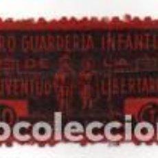 Sellos: HELLIN, 10 CTS,. PRO GUARDERIAS INFANTIL DE LAS JUVENTUDES LIBERTARIAS-- VER FOTO. Lote 195807660