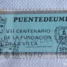 Sellos: VIÑETA O SELLO PUENTEDEUME VII CENTENARIO FUNDACION DE LA VILLA RARO T22. Lote 199199081