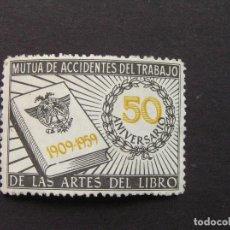 Sellos: VIÑETA 50 ANIVERSARIO MUTUA ACCIDENTES DEL TRABAJO DE LAS ARTES DEL LIBRO 1909-1959. Lote 199363441