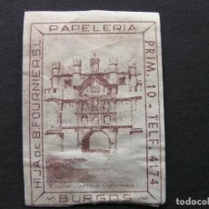 Sellos: VIÑETA PUBLICITARIA DE LA PAPELERIA HIJA DE B. FOURNIER (BURGOS) - ARCO DE SANTA MARÍA EN MARRÓN. Lote 199573820