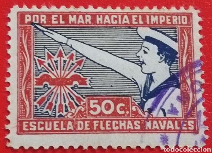 SELLO ESCUELA DE FLECHAS NAVALES, POR EL MAR HACIA EL IMPERIO 50 CTS (Sellos - España - Guerra Civil - De 1.936 a 1.939 - Usados)