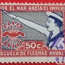 Sellos: SELLO ESCUELA DE FLECHAS NAVALES, POR EL MAR HACIA EL IMPERIO 50 CTS. Lote 201268625