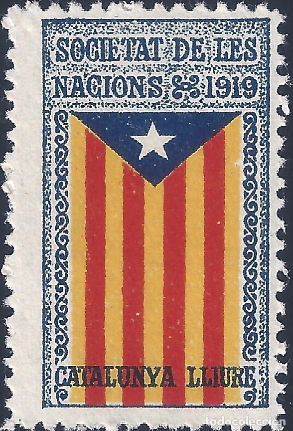 VIÑETA CATALANISTA INDEPENDENTISTA. SOCIETAT DE LES NACIONS 1919. CATALUNYA LLIURE. LUJO. MNH ** (Sellos - España - Guerra Civil - Viñetas - Nuevos)