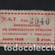 Sellos: U.G.T. 5 PTAS.-DEPENDIENTES DE ESPECTACULOS PUBLICOS- ACOMODADORES- VER FOTO. Lote 202715211