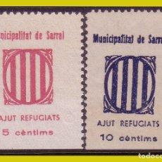 Sellos: GUERRA CIVIL, SELLOS LOCALES TARRAGONA, SARRAL, FESOFI Nº 8 Y 9 * *. Lote 202897525
