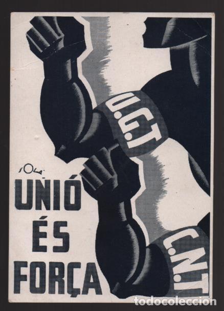 POSTAL GENERALITAT CATALUNYA- U.G.T.-C.N.T. -UNIO ES FORCA- NUEVA- VER FOTOS (Sellos - España - Guerra Civil - Locales - Cartas)