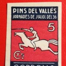 Sellos: SELLO JORNADES DE JULIOL DEL 36, PINS DEL VALLES, BARCELONA 5 CTS. Lote 203410825