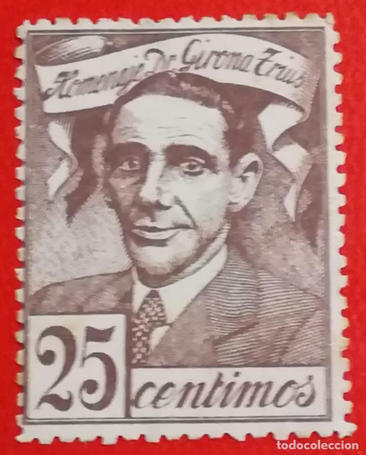 SELLO HOMENAJE DE GIRONA TRIUS, 25 CTS (Sellos - España - Guerra Civil - Viñetas - Nuevos)