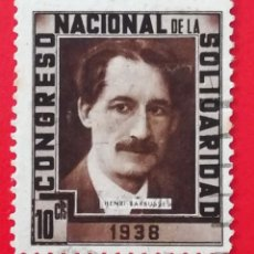 Sellos: SELLO CONGRESO NACIONAL DE LA SOLIDARIDAD 1938 HENRI BARBUSSE, 10 CTS. Lote 203548627