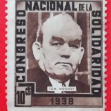 Sellos: SELLO CONGRESO NACIONAL DE LA SOLIDARIDAD 1938 TOM MOONEY, 10 CTS. Lote 203548720