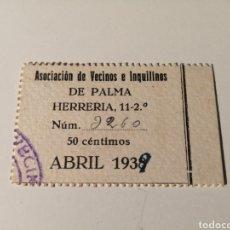 Sellos: PALMA MALLORCA. ASOCIACIÓN DE VECINOS E INQUILINOS. 50 CENTIMOS. CUOTA ABRIL 1939. Lote 204324852