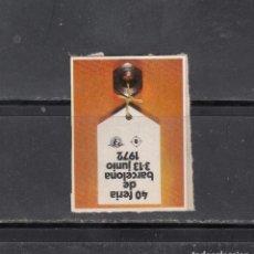 Sellos: 40 FERIA DE BARCELONA. Lote 204636103