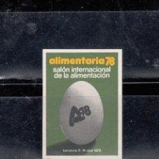 Sellos: ALIMENTARIA 78. SALÓN INTERNACIONAL DE LA ALIMENTACION. Lote 204638962
