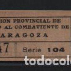 Sellos: ZARAGOZA, 25 CTS. SUBSIDIO AL COMBATIENTE- REVERSO-INUTILICA ESTA TIKET-VER FOTO. Lote 205065216
