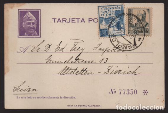 TARJETA POSTAL CIRCULADA PAMPLONA A SUIZA- FOTO FRANCO Y Nº 77350 - AÑO 1937- VER FOTOS (Sellos - España - Guerra Civil - Locales - Cartas)