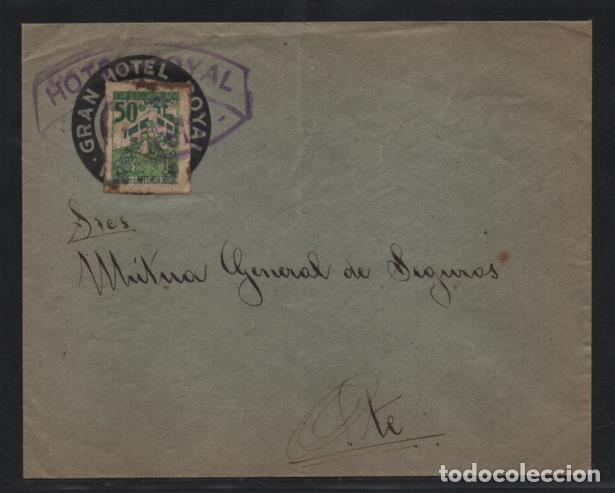 CARTA , GRAN HOTEL ROYAL.- SELLO 50 CTS. SANIDAD Y ASISTENCIA SOCIAL- VER FOTOS (Sellos - España - Guerra Civil - Locales - Cartas)
