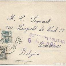 Sellos: GUERRA CIVIL CC MALAGA A BELGICA 1937 CON CENSURA Y BENEFICO PRO MALAGA. Lote 206366166