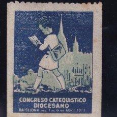 Sellos: CONGRESO CATEQUISTICO DIOCESANO. CATOLICO BARCELONA VIÑETA. Lote 207543786