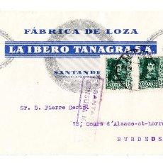 Sellos: 1938 SOBRE FÁBRICA DE LOZA LA IBERO TANAGRA SANTANDER A BURDEOS CENSURA MILITAR SANTANDER. Lote 209361486