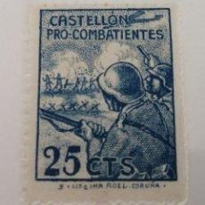 Sellos: CASTELLÓN. PRO COMBATIENTES. 25 CÉNTIMOS. NUEVO. Lote 210267866