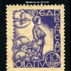 Sellos: VIÑETA - HOGAR BANCARIO - DONATIVO - 10 CENTIMOS - REF1037. Lote 210331915