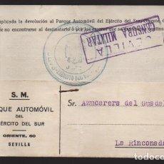 Sellos: SEVILLA- CARTA PARQUE AUTOMOVIL EJERCITO DEL SUR.- FRANQUICIA Y CENSURA MILITAR.- VER FOTO. Lote 210370932