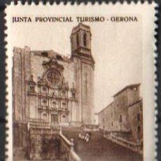 Sellos: JUNTA PROVINCIAL TURISMO - GERONA.-4 ''GERONA - CATEDRAL''./ ANVERSO LUJO.. Lote 211256874