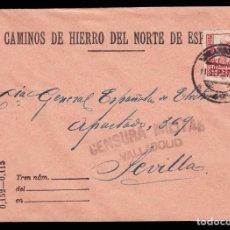 Sellos: *** CARTA VALLADOLID-SEVILLA 1937. CENSURA VALLADOLID. CAMINOS DE HIERRO DEL NORTE. EDIFIL 823 ***. Lote 211606976