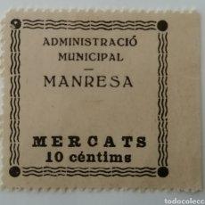 Sellos: MANRESA. BARNA. ADMINISTRACIÓ MUNICIPAL. MERCATS. 10 CENTIMS. Lote 211653380