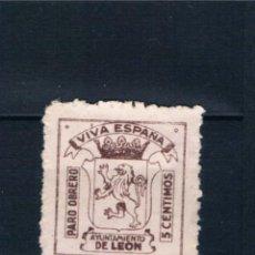 Selos: GUERRA CIVIL SELLO LOCAL PARO OBRERO VIVA ESPAÑA AYUNTAMIENTO DE LEON. 10 CENTIMOS * LOT0010. Lote 211677188
