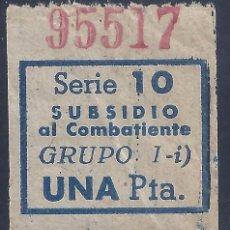 Sellos: VIÑETA SUBSIDIO AL COMBATIENTE. SERIE 10. GRUPO I-I. UNA PESETA.. Lote 213935985