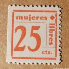 Sellos: MUJERES LIBRES. 25 CENTIMOS. GUERRA CIVIL.. Lote 214109727